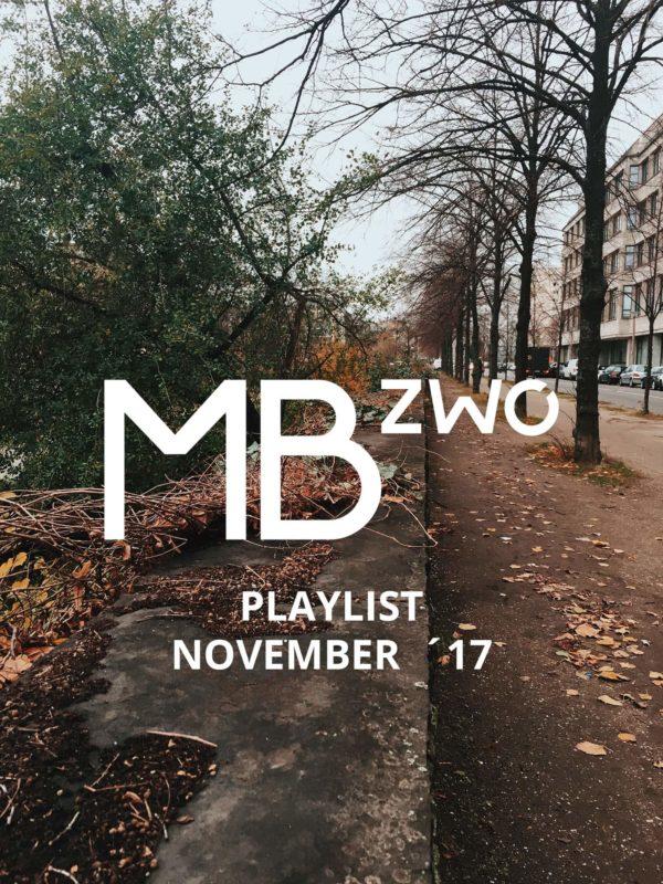 MBzwo Showroom Playlist November Spotify